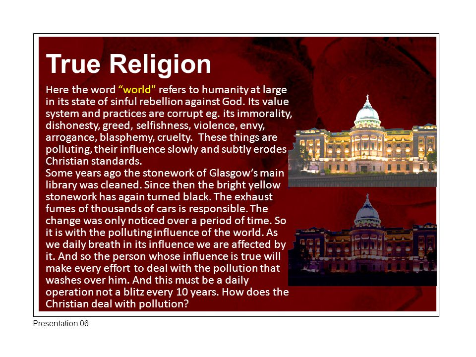 """True Religion Here the word """"world"""