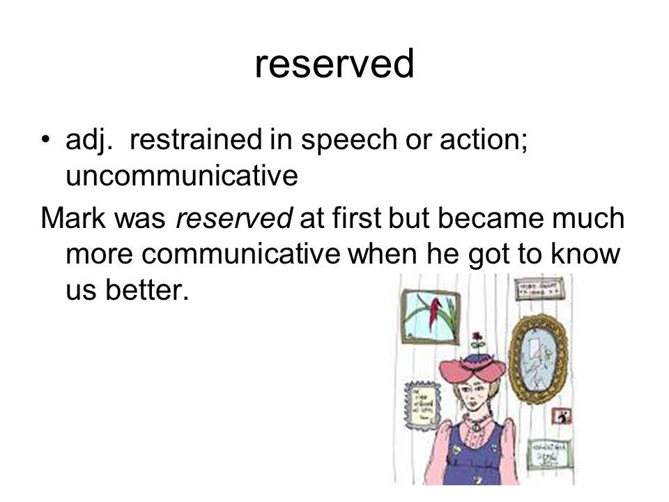 reserved adj.