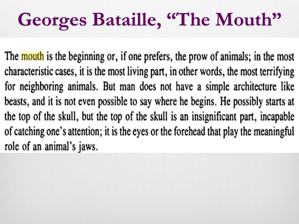 Georges Bataille, The Mouth Georges Bataille, The Mouth