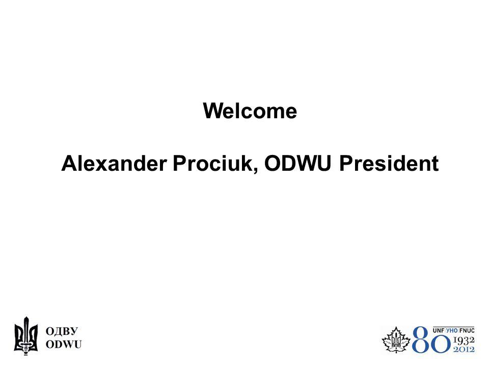 Welcome Alexander Prociuk, ODWU President