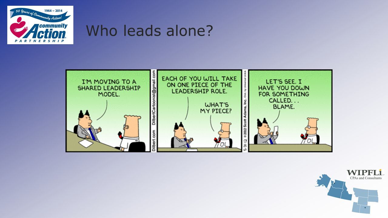Who leads alone?