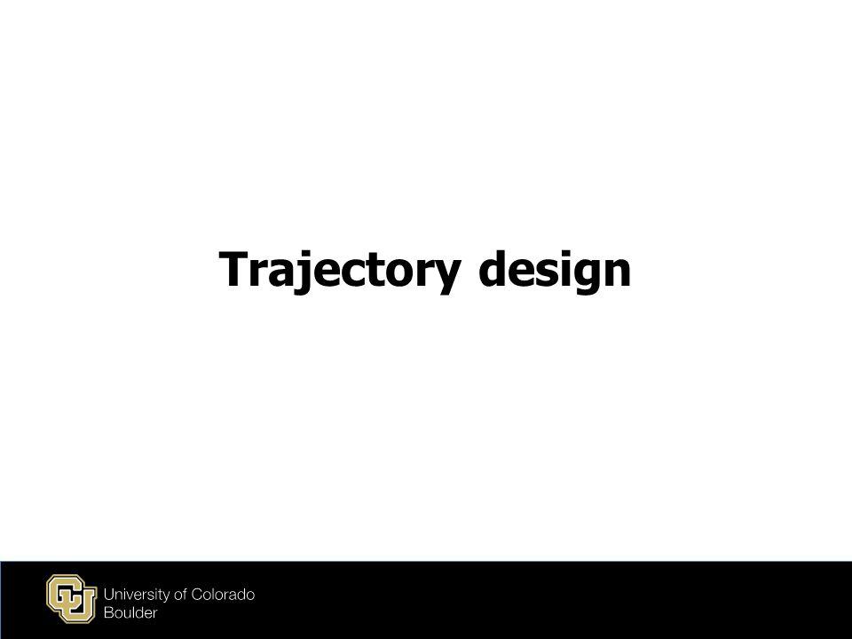 Trajectory design