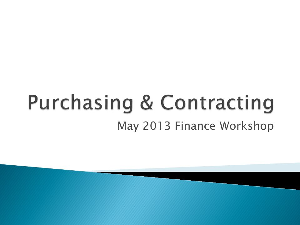 May 2013 Finance Workshop