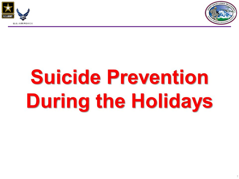 1 Suicide Prevention During the Holidays