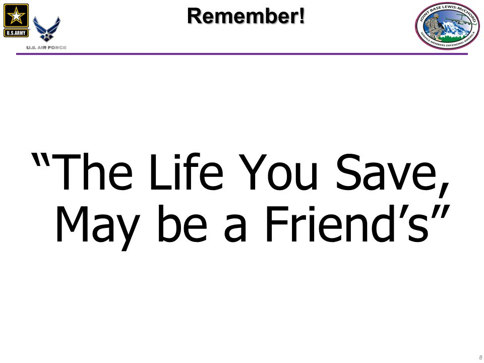 88 The Life You Save, May be a Friend's Remember!
