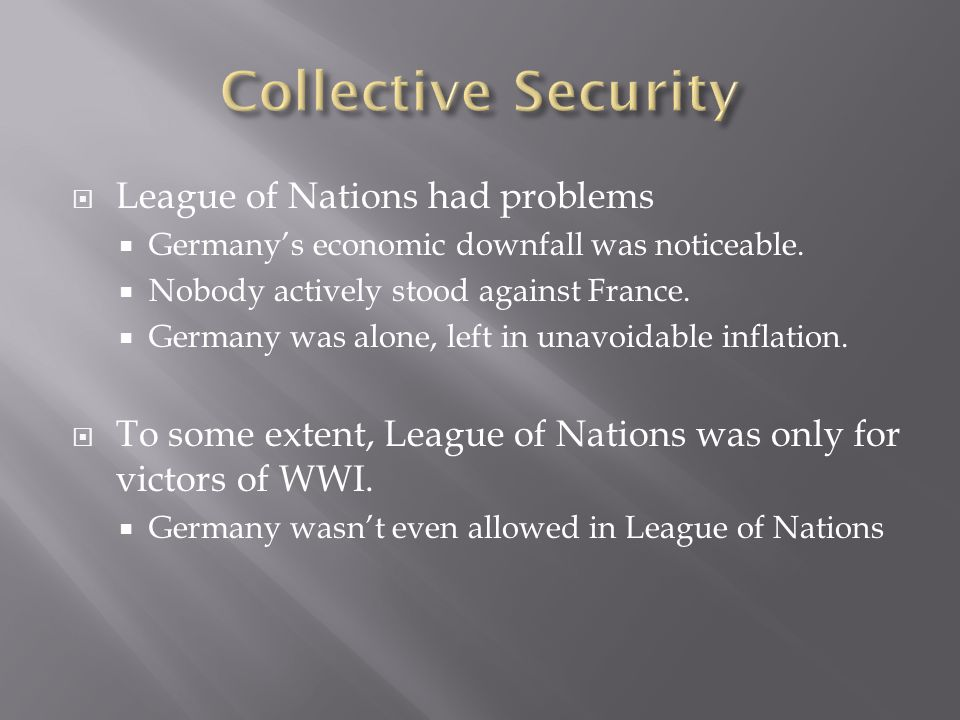  France didn't trust the League of Nations.