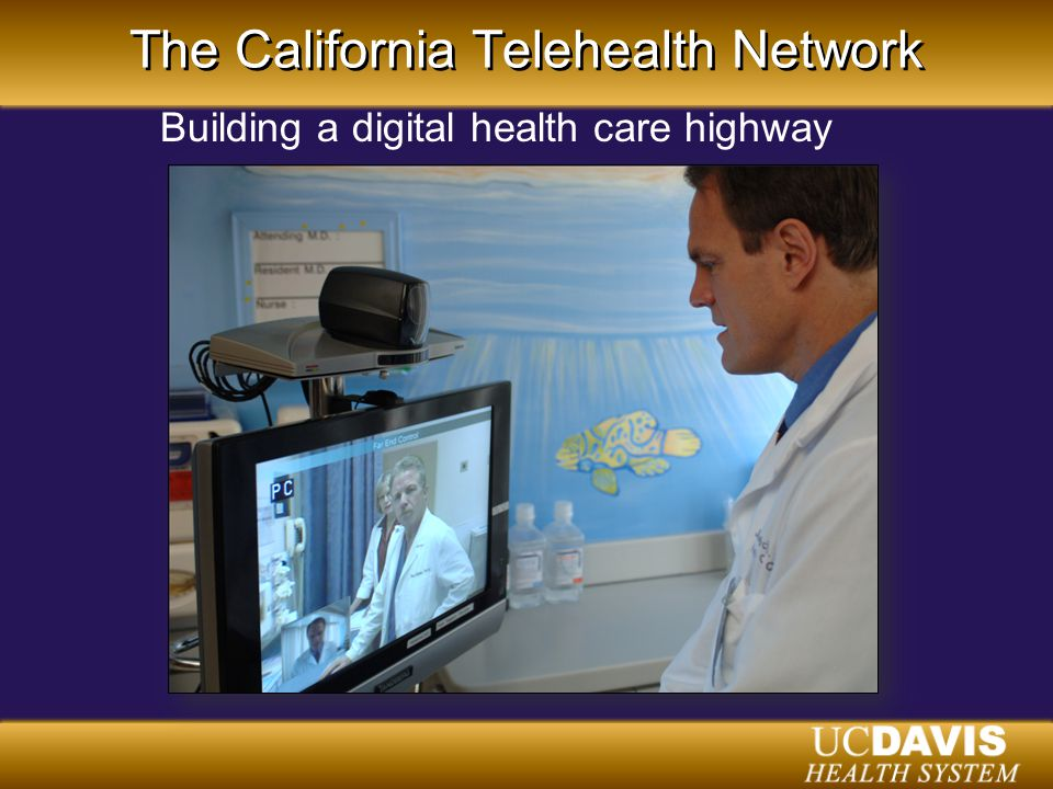 The California Telehealth Network Building a digital health care highway