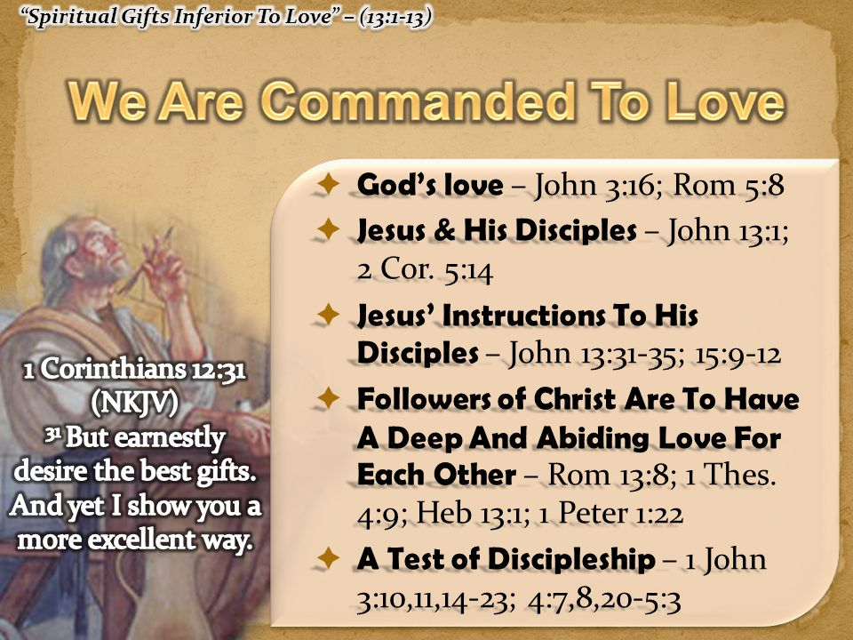 Don McClain 36 1 Cor 13:8-13 (NKJV) 12 For now we see in a mirror, dimly, but then face to face.