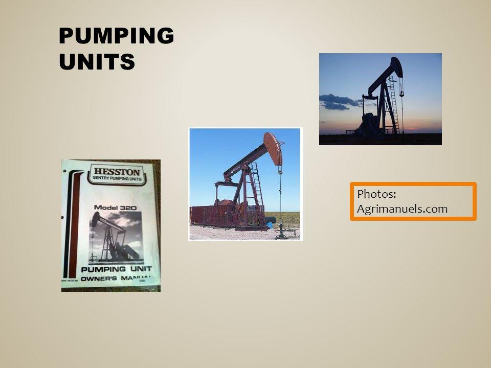 PUMPING UNITS Photos: Agrimanuels.com