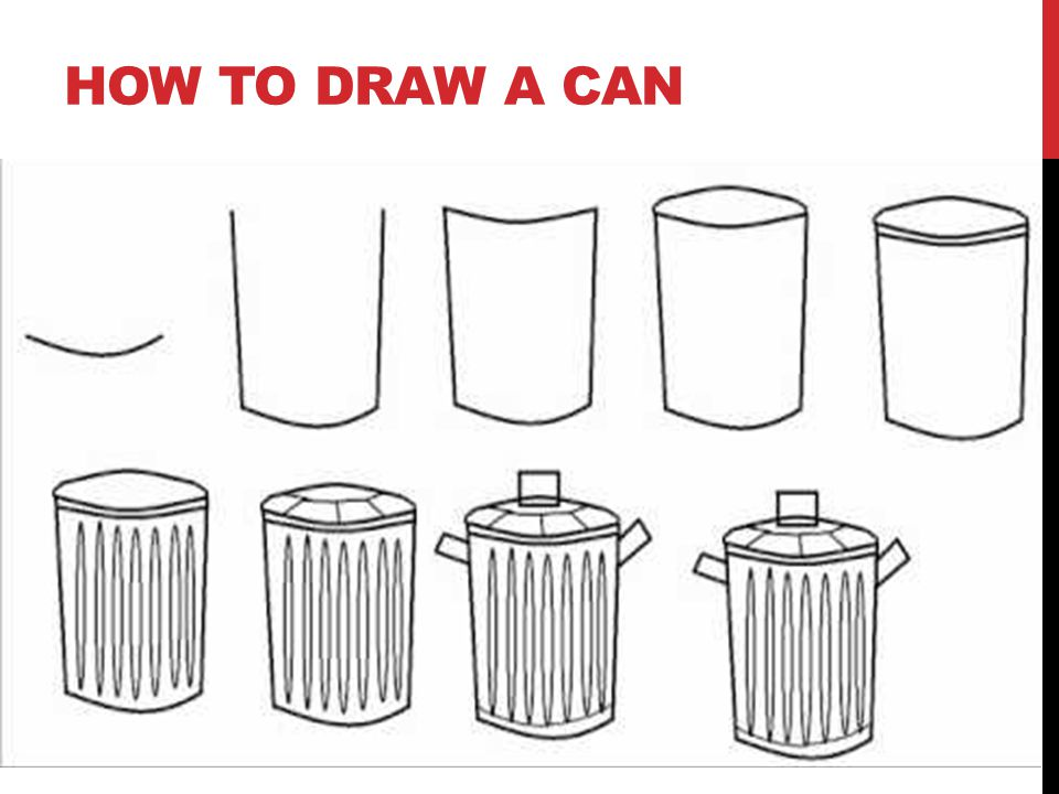 HOW TO DRAW A CAN