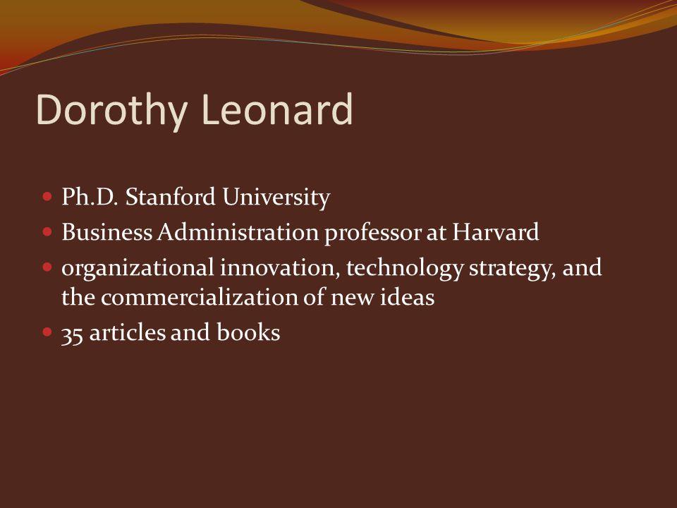 Dorothy Leonard Ph.D.