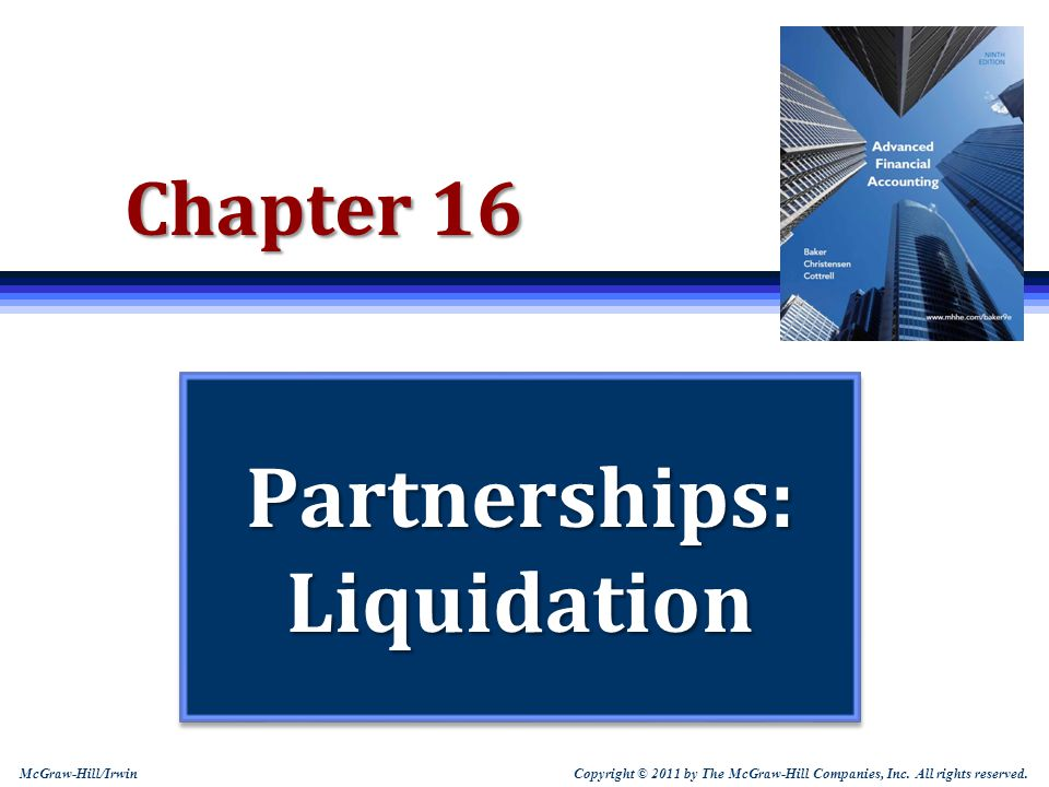 16-12 Learning Objective 2 Make calculations related to lump-sum partnership liquidations.