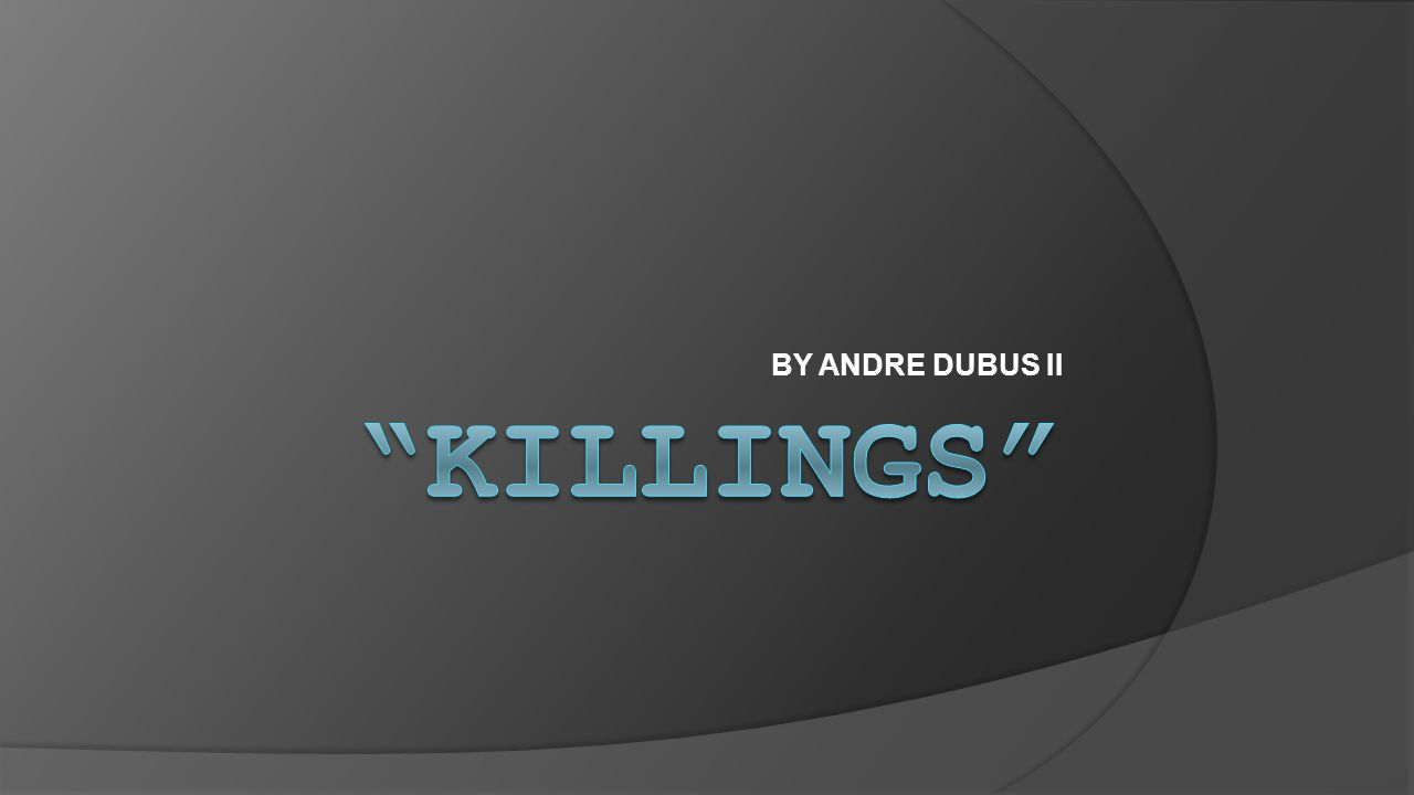 BY ANDRE DUBUS II