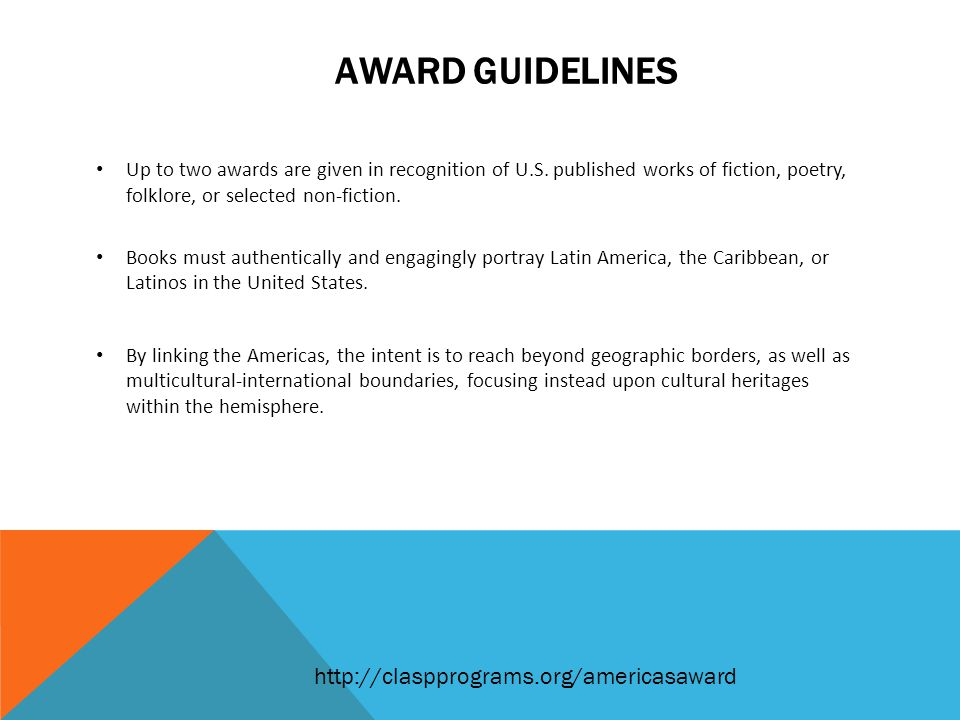 AWARD GUIDELINES Up to two awards are given in recognition of U.S.
