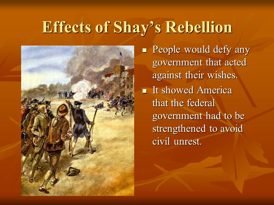Shay's Rebellion was a reflection of Shay's Rebellion was a reflection of A.