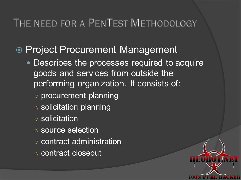  Project Procurement Management Describes the processes required to acquire goods and services from outside the performing organization.