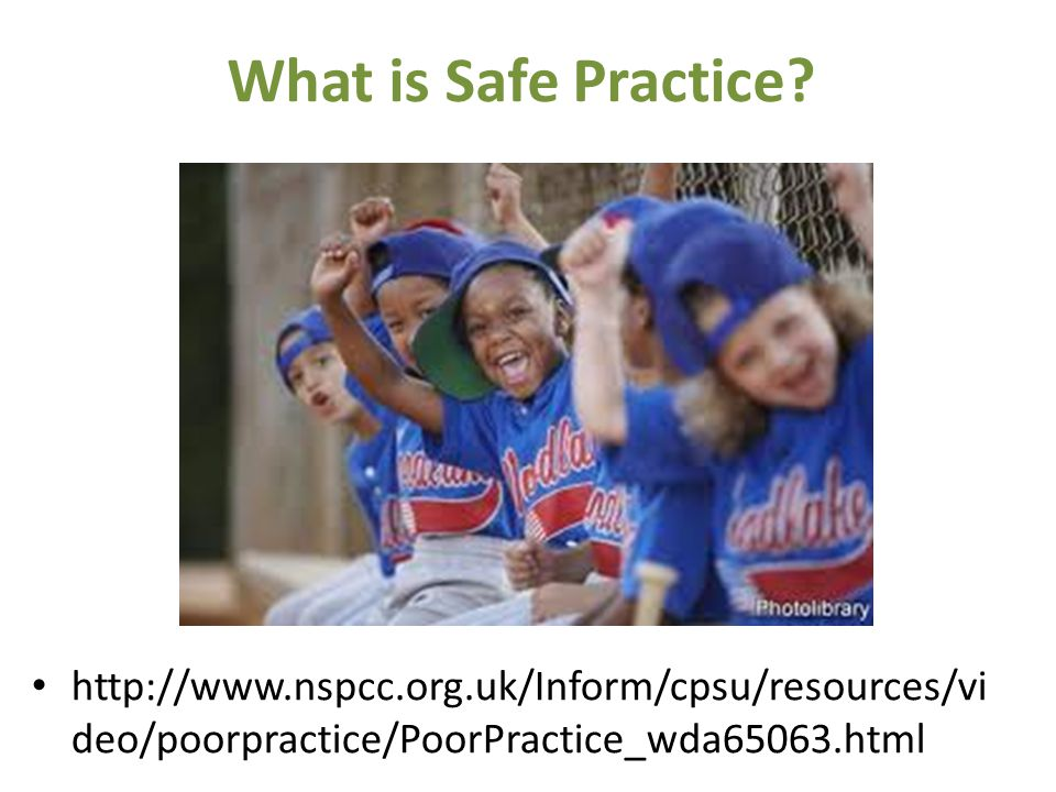 What is Safe Practice.