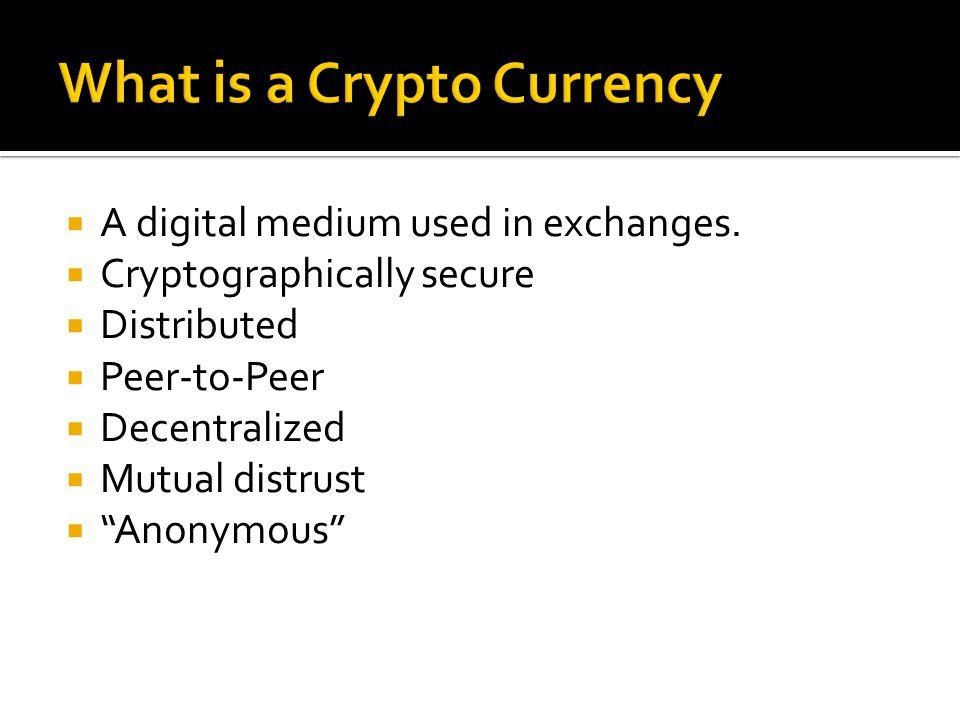  A digital medium used in exchanges.