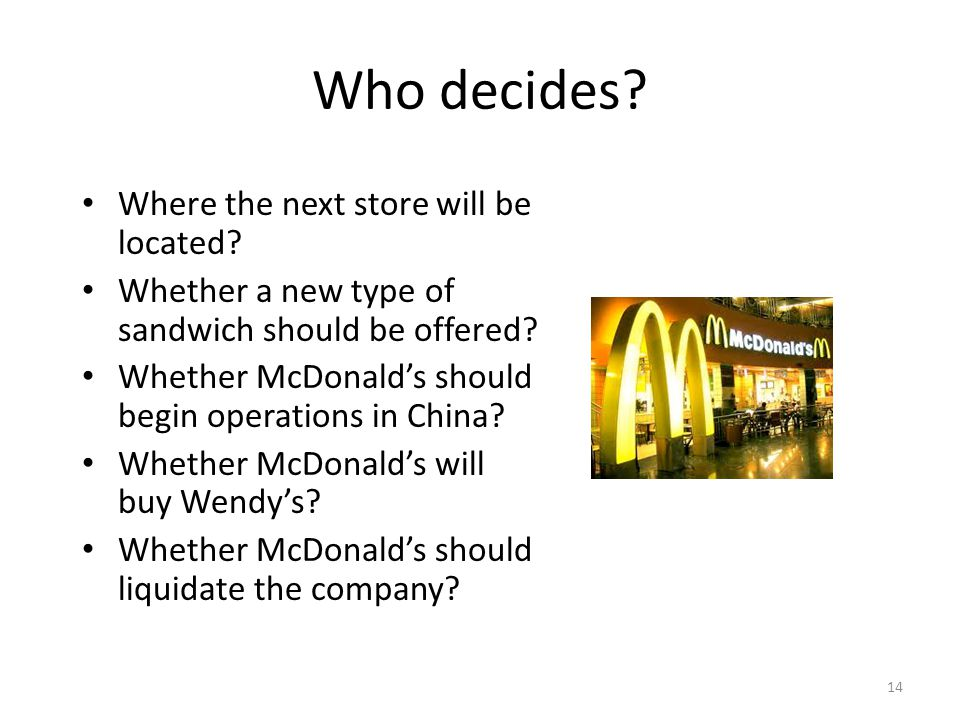 Who decides.Where the next store will be located.