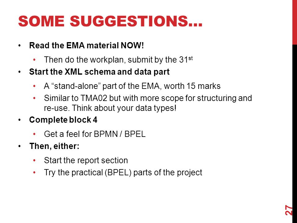 SOME SUGGESTIONS… Read the EMA material NOW.