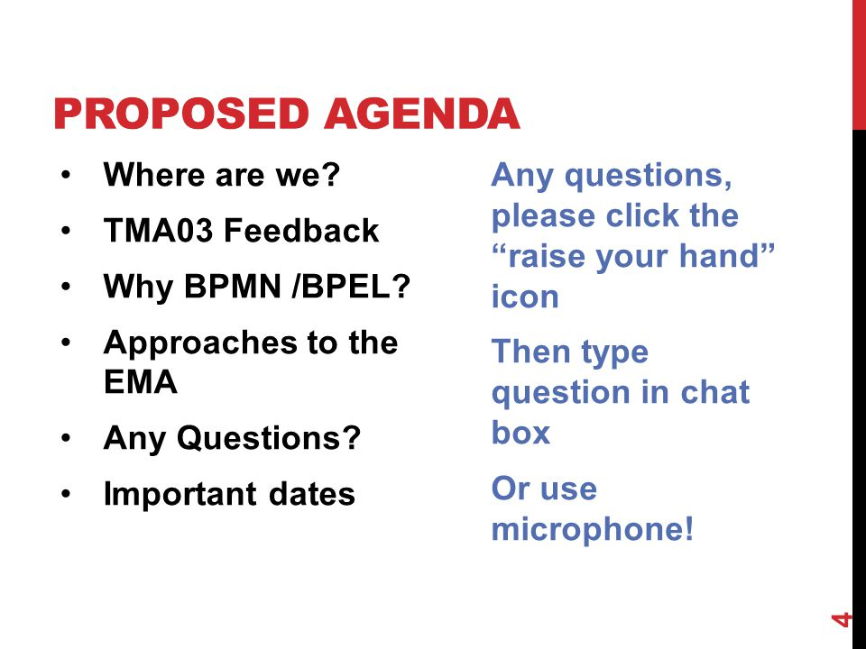PROPOSED UN-AGENDA(?) The practical work Everyone is at a different stage Thoroughly described in Block material Excellent support from the appropriate national forums Best worked through at your own pace (IMHO) Check out the T320 Website for extra tutorials Especially the recording of Nick & Michelle's BPEL tutorial (July 9 th ) The EMA in detail Tutorial on September 16th 5