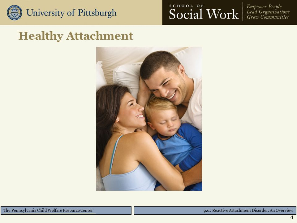921: Reactive Attachment Disorder: An Overview The Pennsylvania Child Welfare Resource Center Diagnosing Challenges and Debates Is it RAD or another disorder.