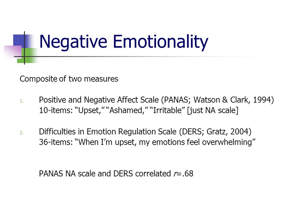 Negative Emotionality Composite of two measures 1.