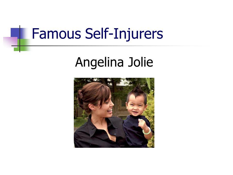 Famous Self-Injurers Angelina Jolie