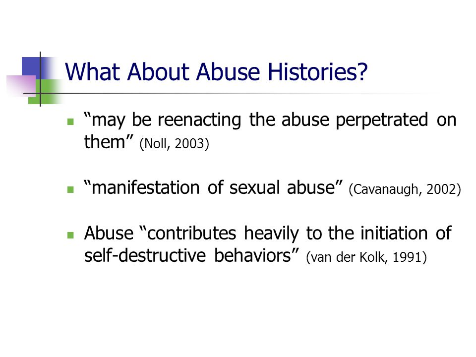 What About Abuse Histories.
