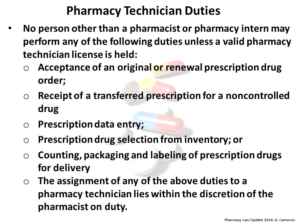 Pharmacy Law Update 2014- G. Cameron Notice of Change of Work Site or Contact Address within 10 days after the change. A pharmacy technician shall not