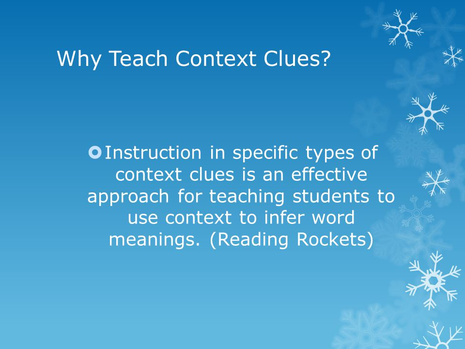 Your Turn! Can you determine each type of context clue?
