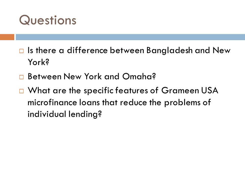 Questions  Is there a difference between Bangladesh and New York.