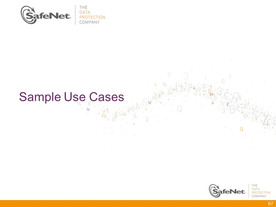 Sample Use Cases 67