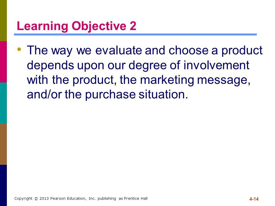 4-14 Copyright © 2013 Pearson Education, Inc.
