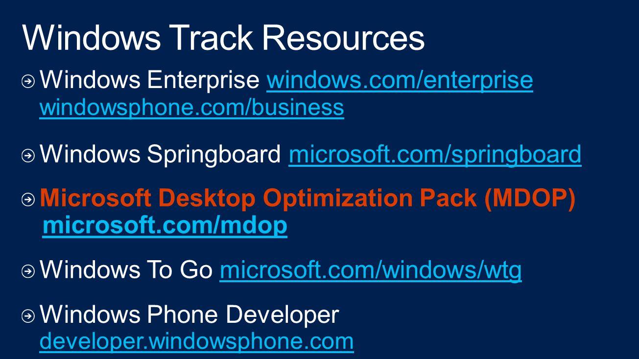 Microsoft Desktop Optimization Pack (MDOP) microsoft.com/mdop