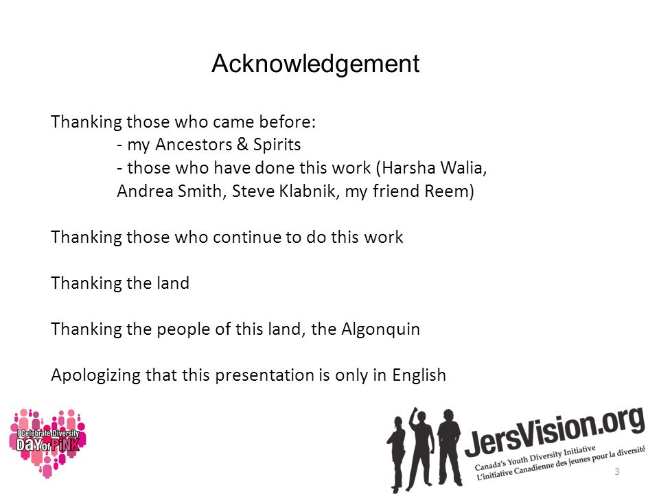 Acknowledgement Thanking those who came before: - my Ancestors & Spirits - those who have done this work (Harsha Walia, Andrea Smith, Steve Klabnik, my friend Reem) Thanking those who continue to do this work Thanking the land Thanking the people of this land, the Algonquin Apologizing that this presentation is only in English 3