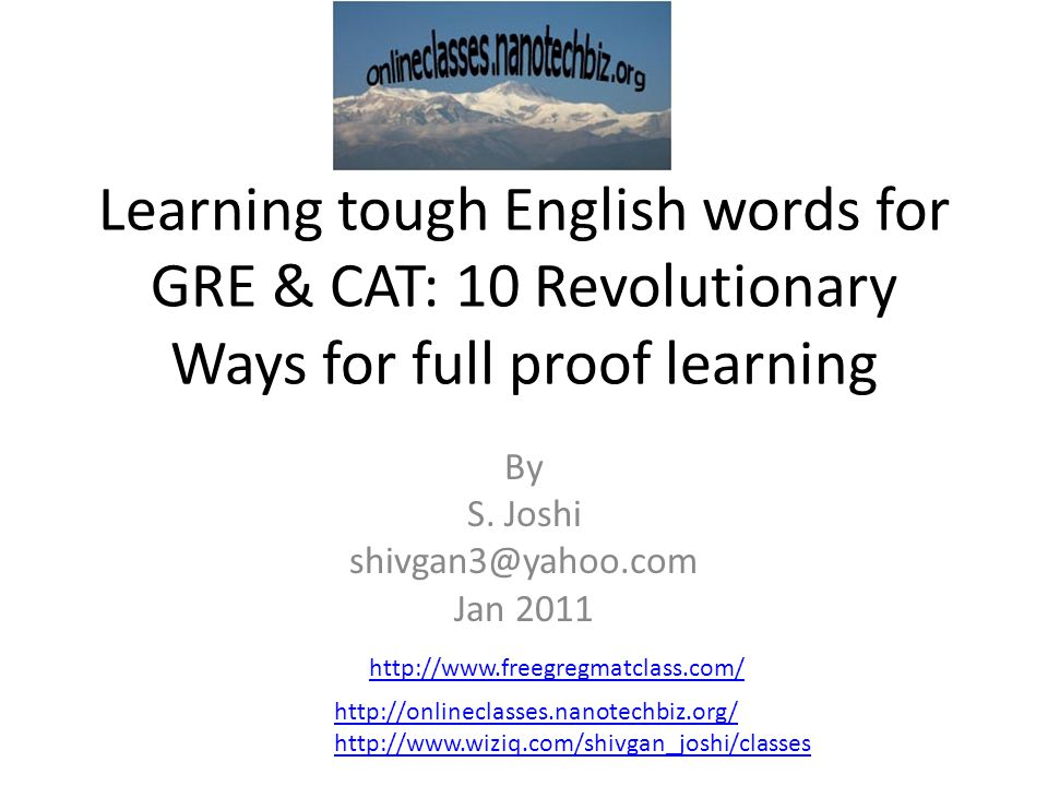 Learning tough English words for GRE & CAT: 10 Revolutionary Ways for full proof learning By S.