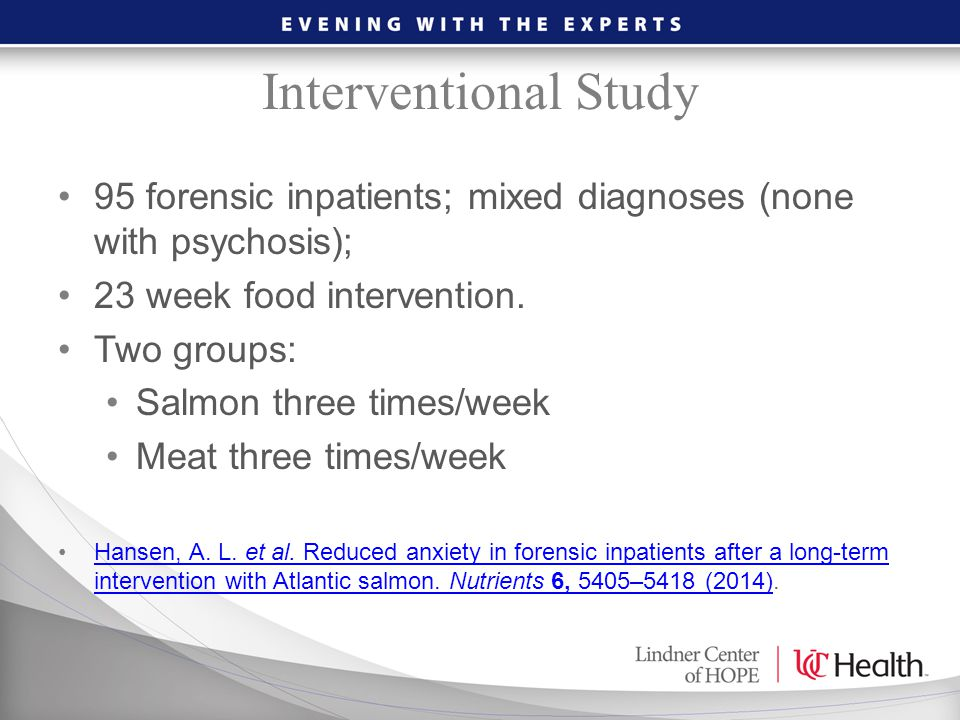Interventional Study 95 forensic inpatients; mixed diagnoses (none with psychosis); 23 week food intervention. Two groups: Salmon three times/week Mea