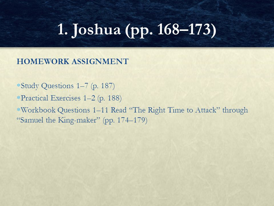 HOMEWORK ASSIGNMENT  Study Questions 1–7 (p.187)  Practical Exercises 1–2 (p.