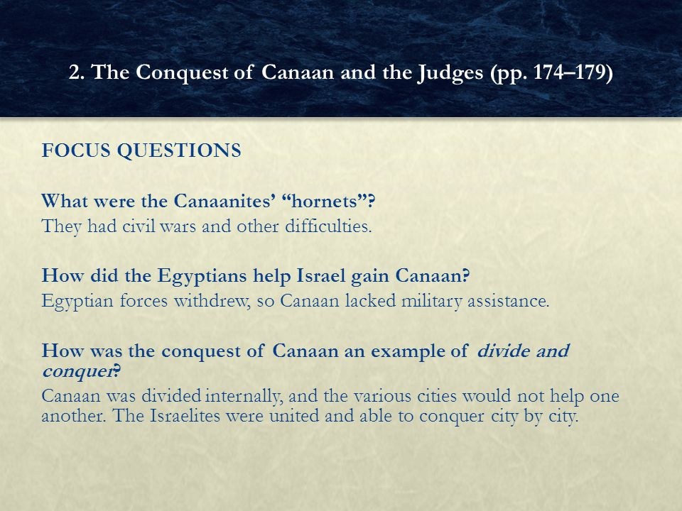 FOCUS QUESTIONS What were the Canaanites' hornets .