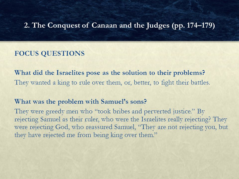 FOCUS QUESTIONS What did the Israelites pose as the solution to their problems.
