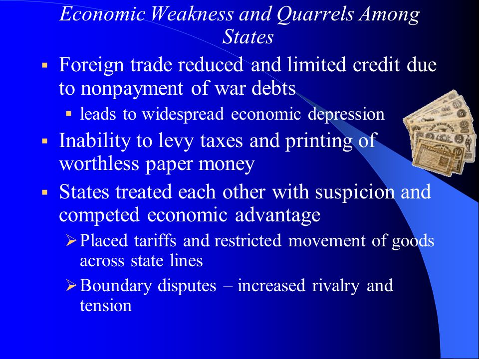 Economic Weakness and Quarrels Among States  Foreign trade reduced and limited credit due to nonpayment of war debts  leads to widespread economic d