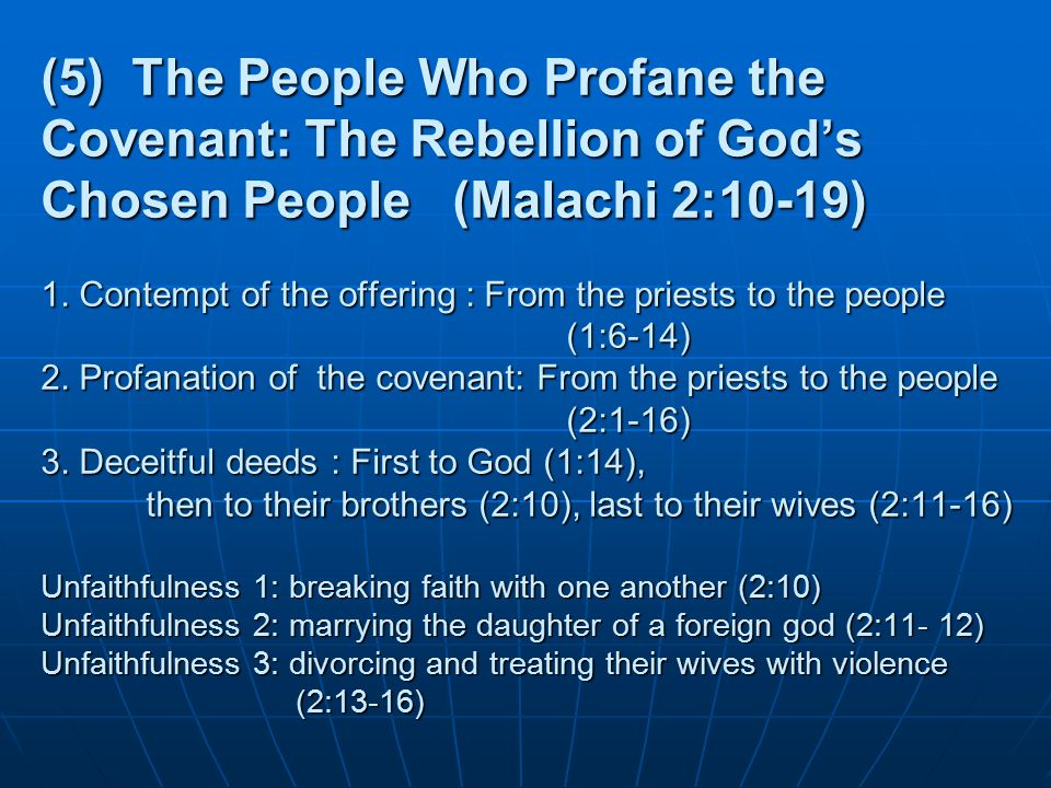 (5) The People Who Profane the Covenant: The Rebellion of God's Chosen People (Malachi 2:10-19) 1.