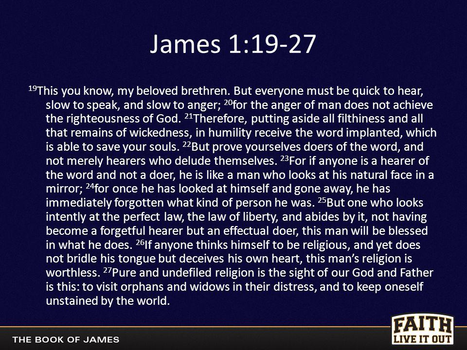 19 This you know, my beloved brethren.