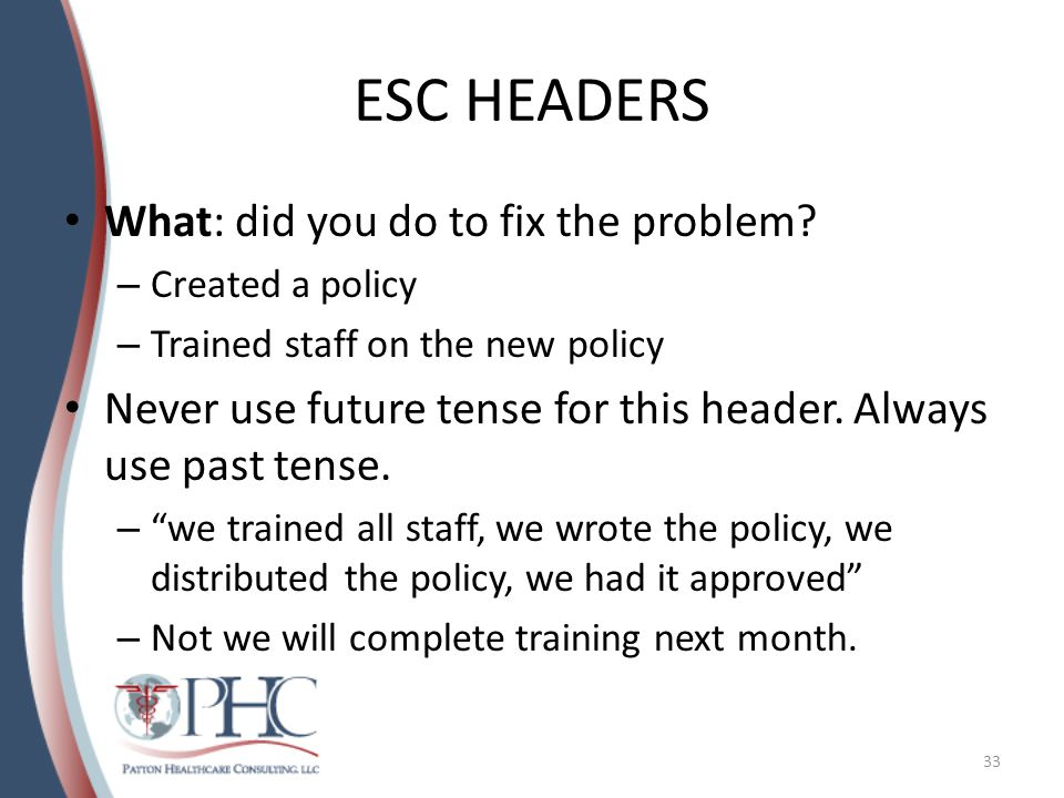ESC HEADERS What: did you do to fix the problem.