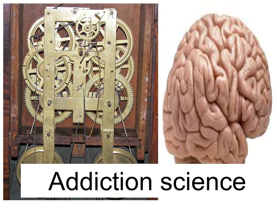 Addiction science