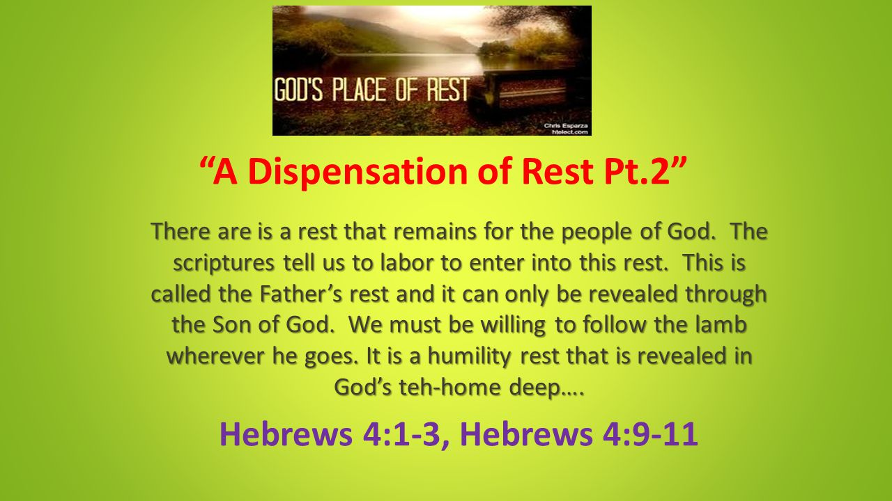 Hebrews 4:1-3 (KJV) Hebrews 4:1-3 (KJV) 1 Let us therefore fear, lest, a promise being left us of entering into his rest, any of you should seem to come short of it.