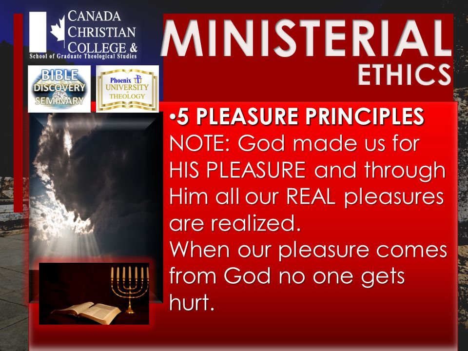 5 PLEASURE PRINCIPLES 5 PLEASURE PRINCIPLES NOTE: God made us for HIS PLEASURE and through Him all our REAL pleasures are realized.