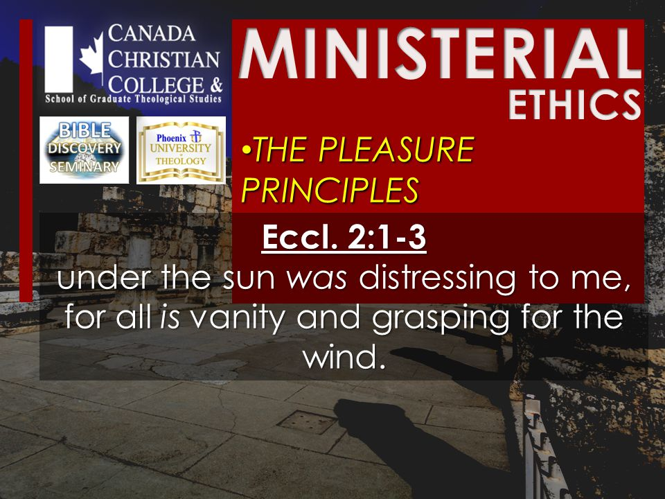 THE PLEASURE PRINCIPLES THE PLEASURE PRINCIPLES Eccl.