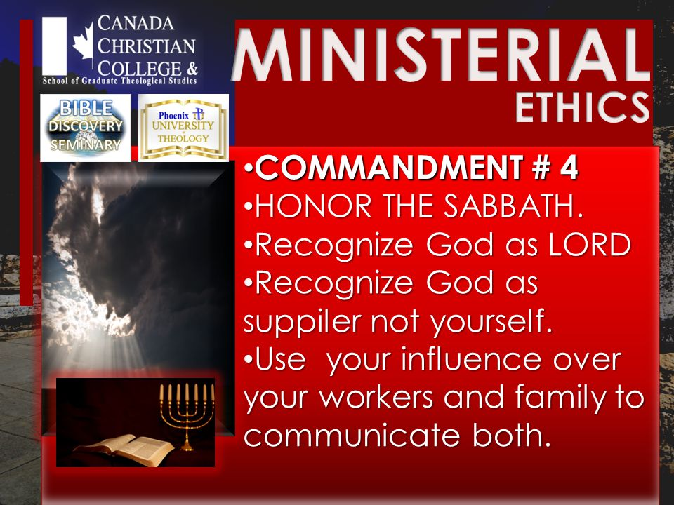 COMMANDMENT # 4 COMMANDMENT # 4 HONOR THE SABBATH.